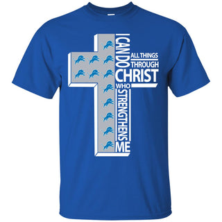 I Can Do All Things Through Christ Detroit Lions T Shirts