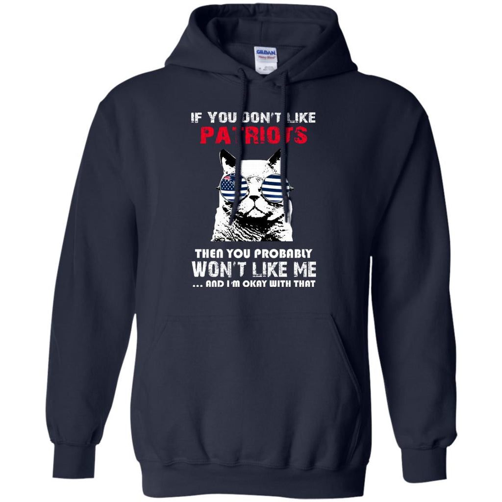 If You Don't Like New England Patriots T Shirt - Best Funny Store
