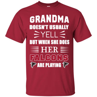 Grandma Doesn't Usually Yell Atlanta Falcons T Shirts