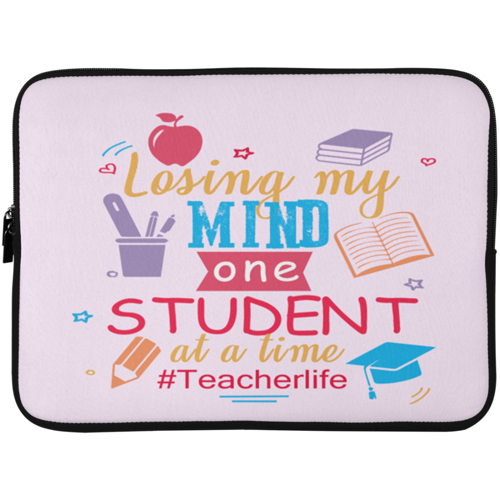 Losing My Mind One Teacher Laptop Sleeves