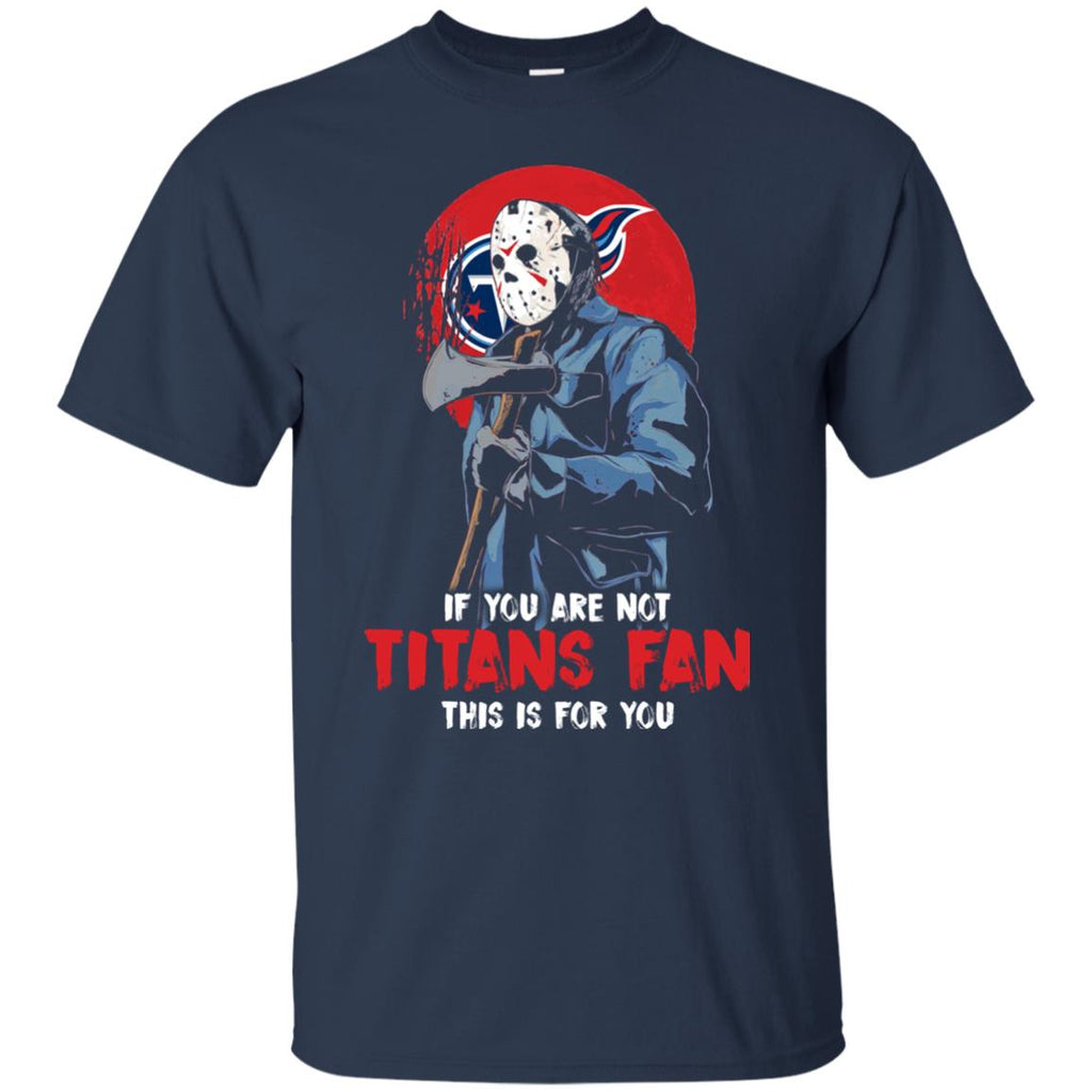 Jason With His Axe Tennessee Titans T Shirts
