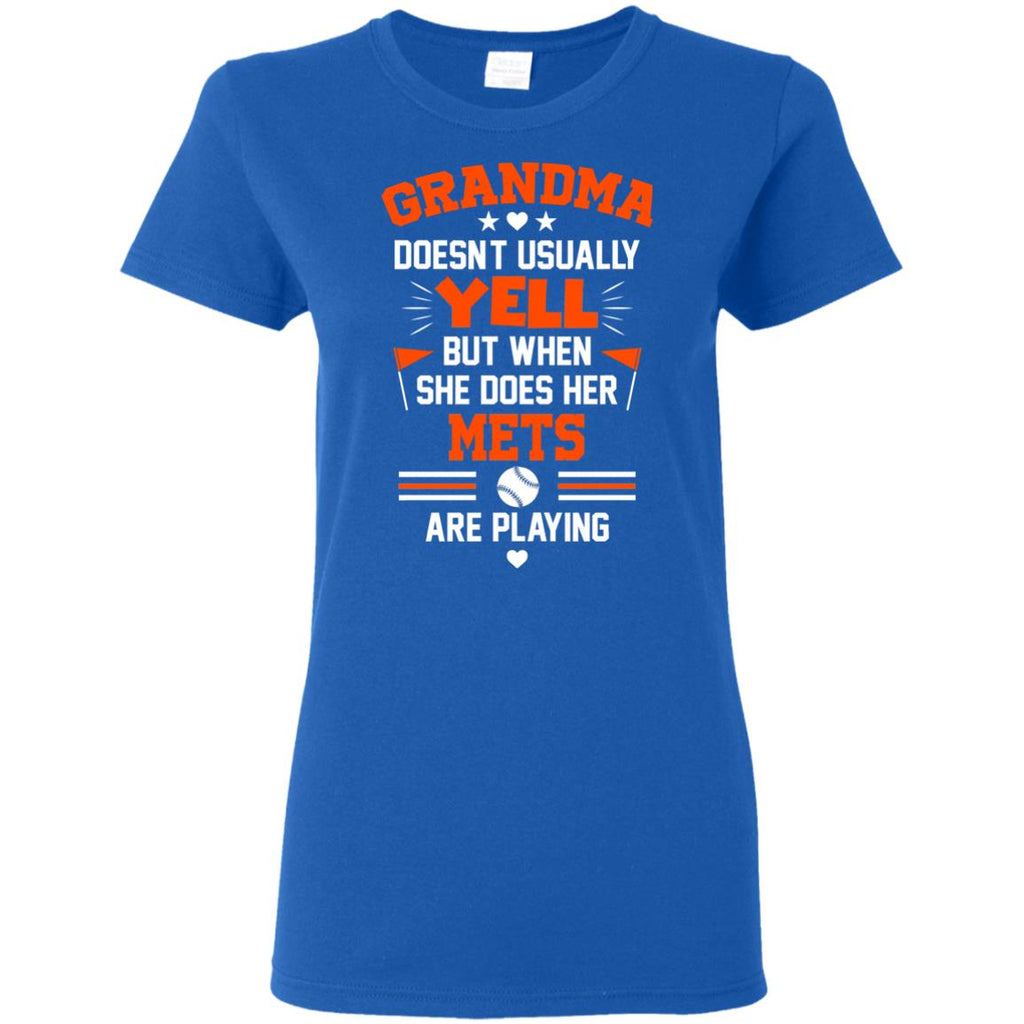 Grandma Doesn't Usually Yell New York Mets T Shirts