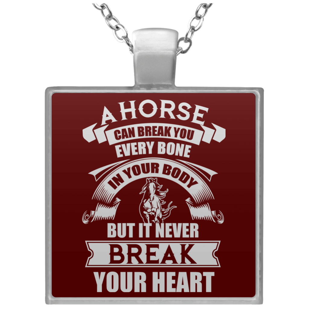 A Horse Can Break You Necklaces