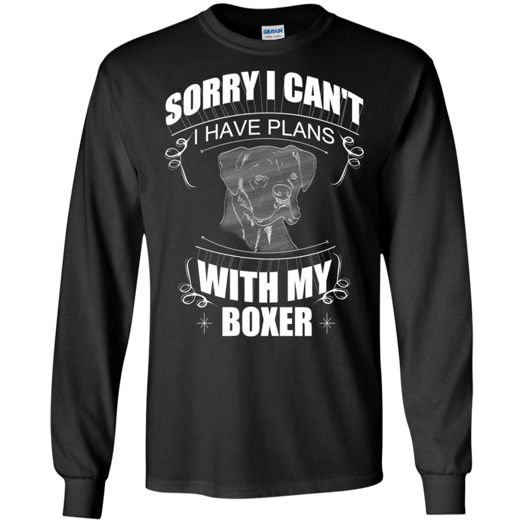 I Have A Plan With My Boxer T Shirts