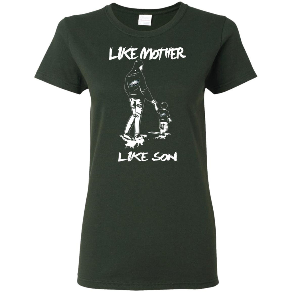 Like Mother Like Son Philadelphia Eagles T Shirt