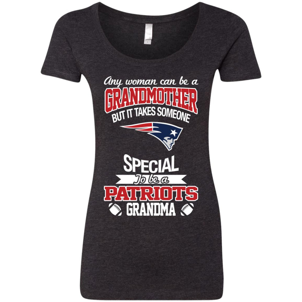 It Takes Someone Special To Be A New England Patriots Grandma T Shirts
