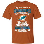 It Takes Someone Special To Be A Miami Dolphins Grandpa T Shirts
