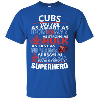 Chicago Cubs You're My Favorite Super Hero T Shirts