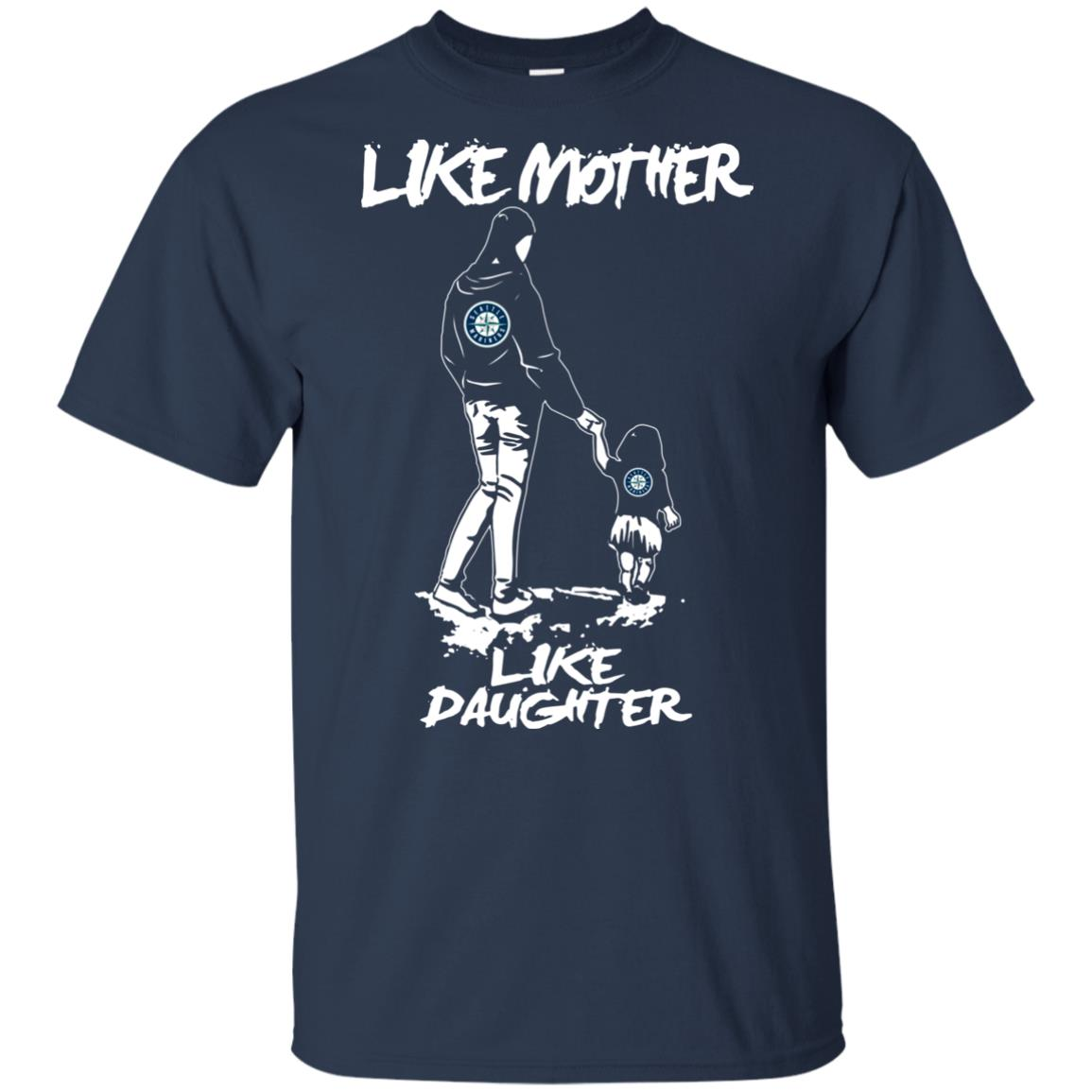 Like Mother Like Daughter Seattle Mariners T Shirts