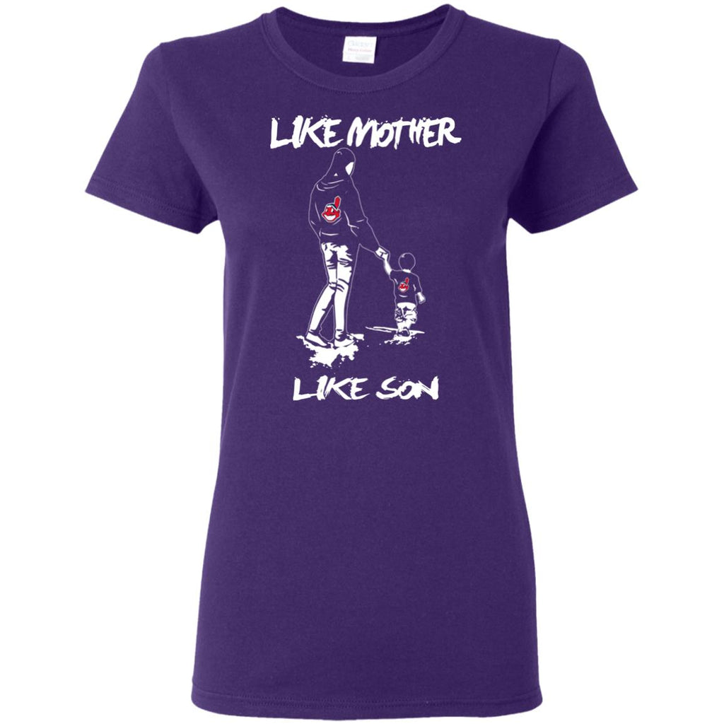 Like Mother Like Son Cleveland Indians T Shirt