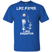 Like Father Like Daughter Pittsburgh Steelers T Shirts