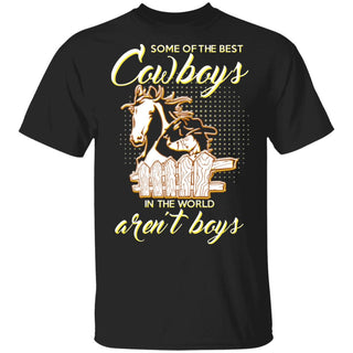 Some Of The Best Cowboys Aren't Boys Horse TShirt
