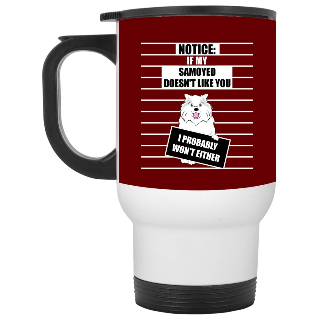 If My Samoyed Doesn't Like You Mugs