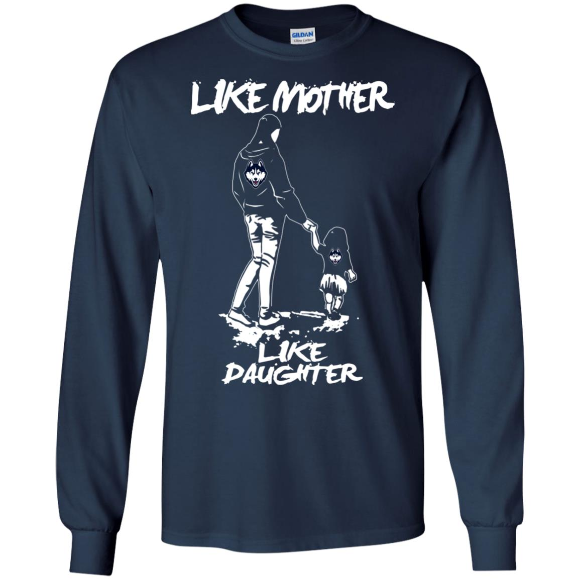 Like Mother Like Daughter Connecticut Huskies T Shirts