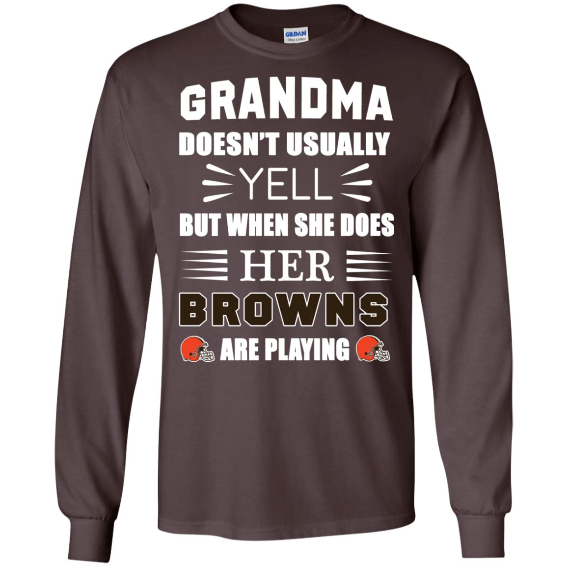 Grandma Doesn t Usually Yell Cleveland Browns T Shirts