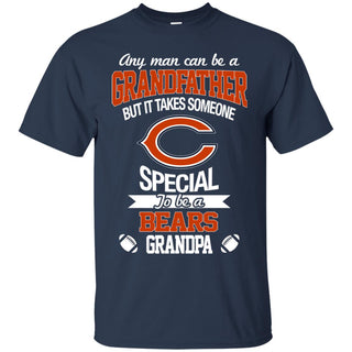 It Takes Someone Special To Be A Chicago Bears Grandpa T Shirts