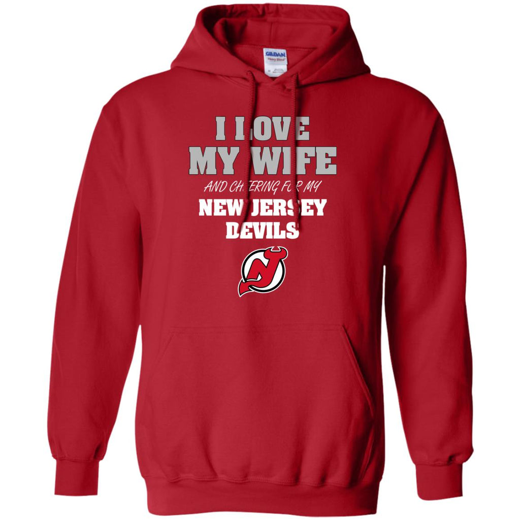 I Love My Wife And Cheering For My New Jersey Devils T Shirts