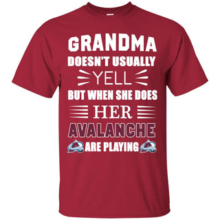 Grandma Doesn't Usually Yell Colorado Avalanche T Shirts