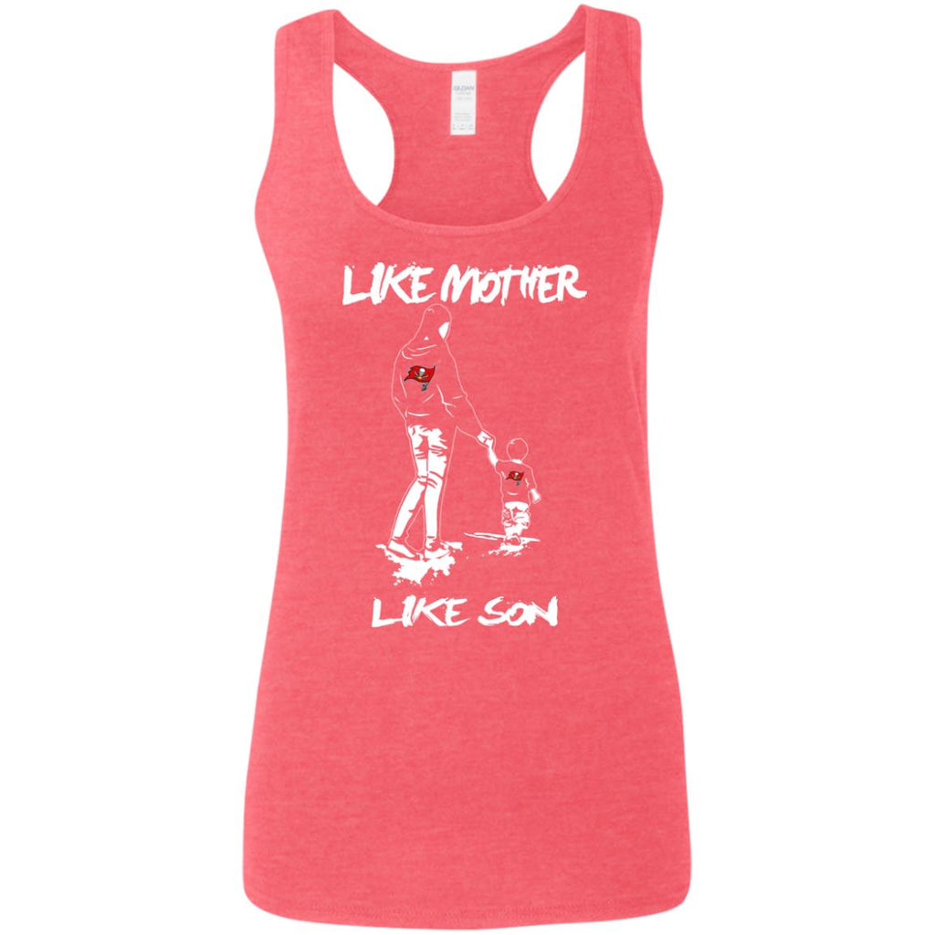 Like Mother Like Son Tampa Bay Buccaneers T Shirt