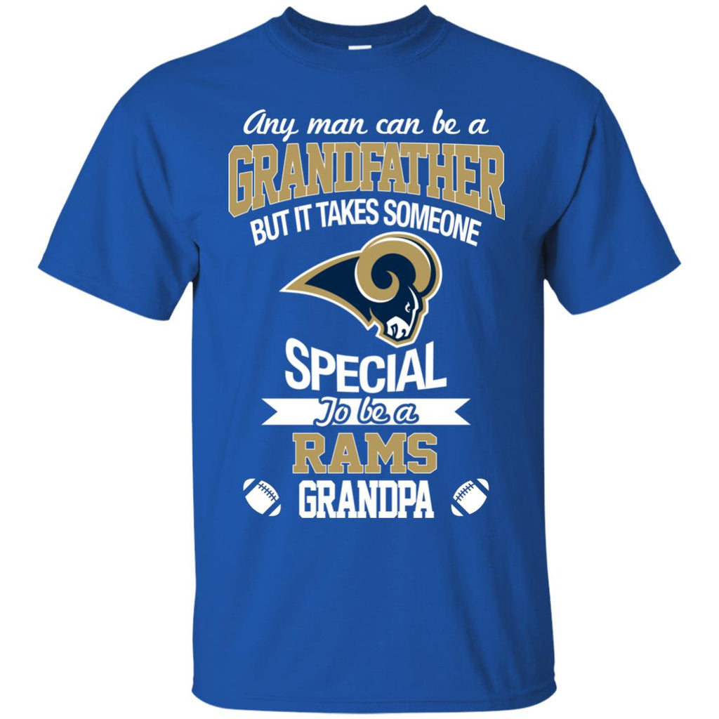 It Takes Someone Special To Be A Los Angeles Rams Grandpa T Shirts