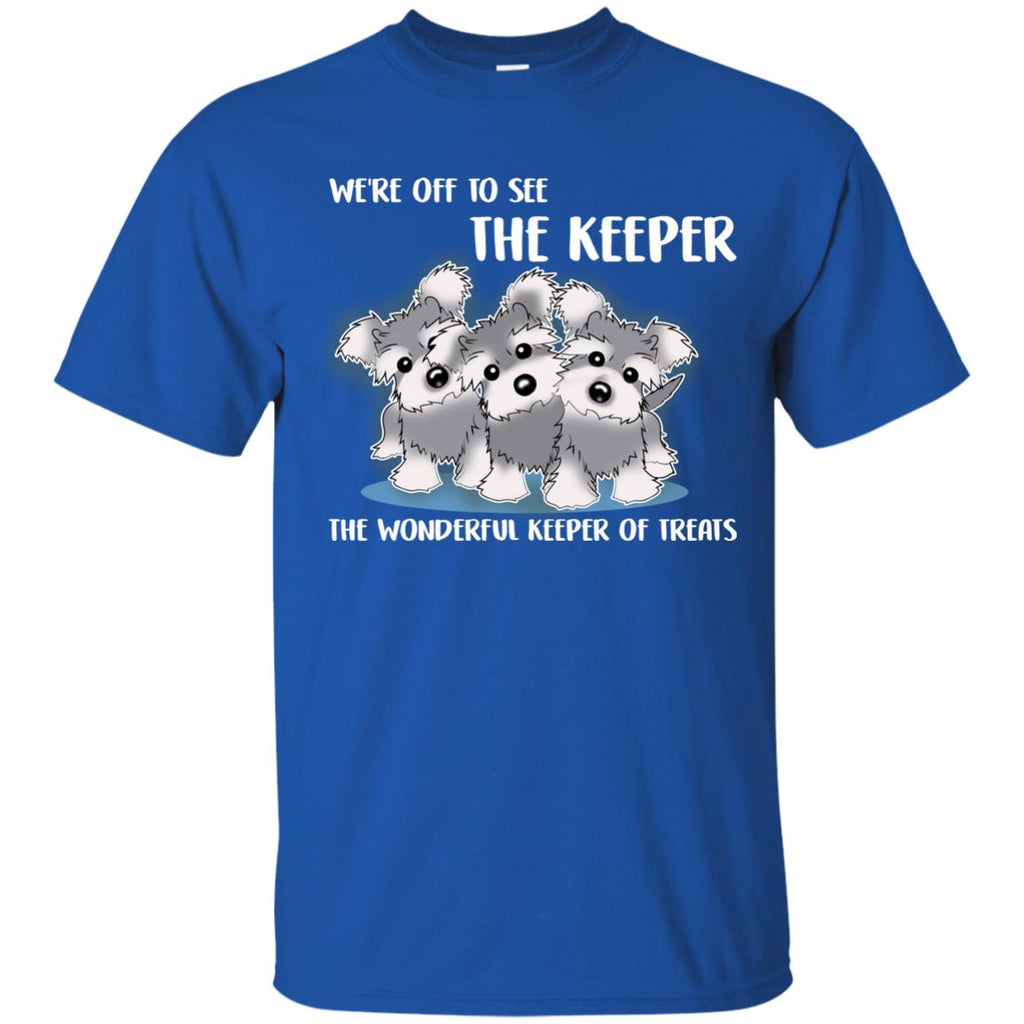 We're Off To See The Keeper Schnauzer T Shirts