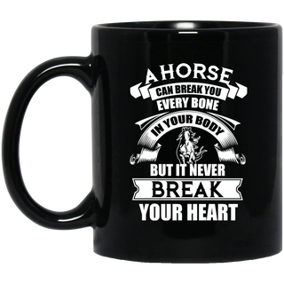 A Horse Can Break You Mugs