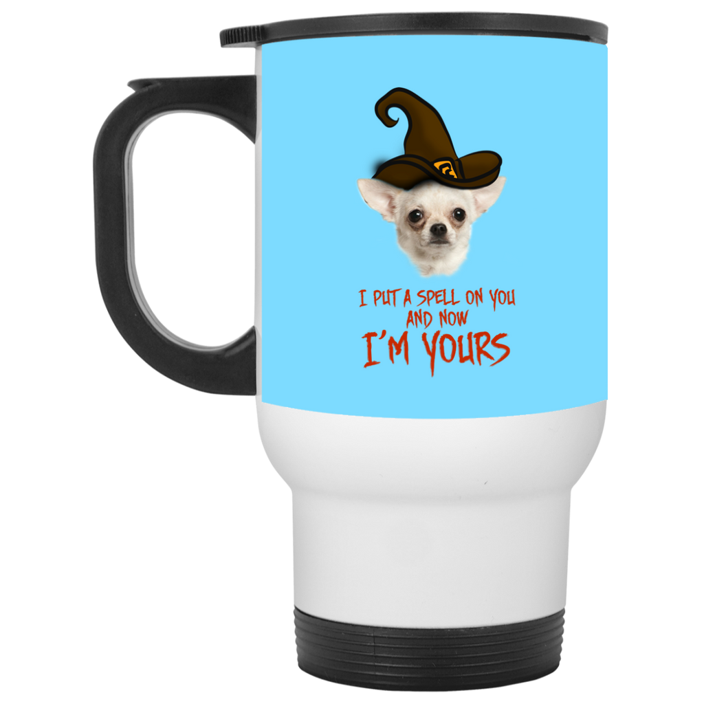 I Put A Spell On You Chihuahua Travel Mugs