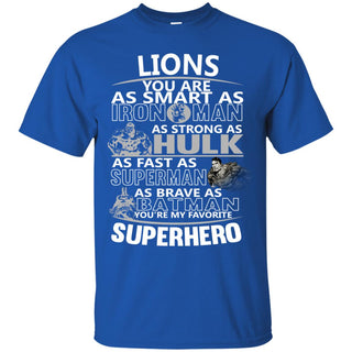 Detroit Lions You're My Favorite Super Hero T Shirts