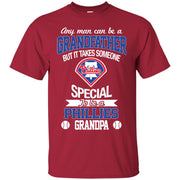 It Takes Someone Special To Be A Philadelphia Phillies Grandpa T Shirts