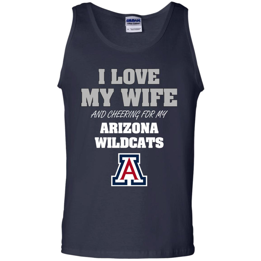 I Love My Wife And Cheering For My Arizona Wildcats T Shirts