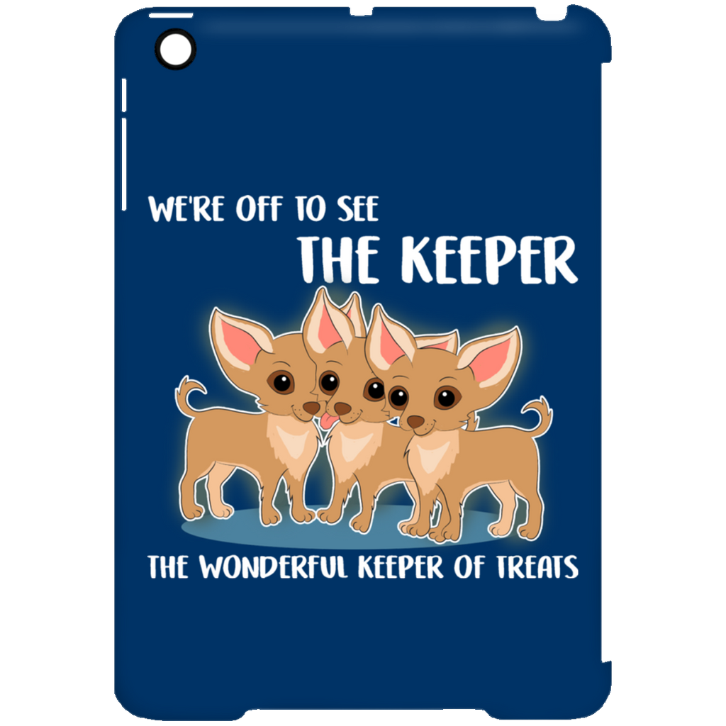 We're Off To See The Keeper Chihuahua Tablet Covers