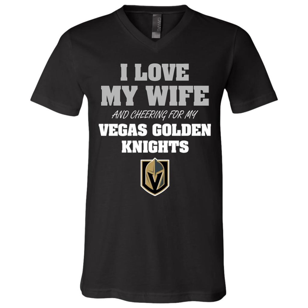 I Love My Wife And Cheering For My Vegas Golden Knights T Shirts
