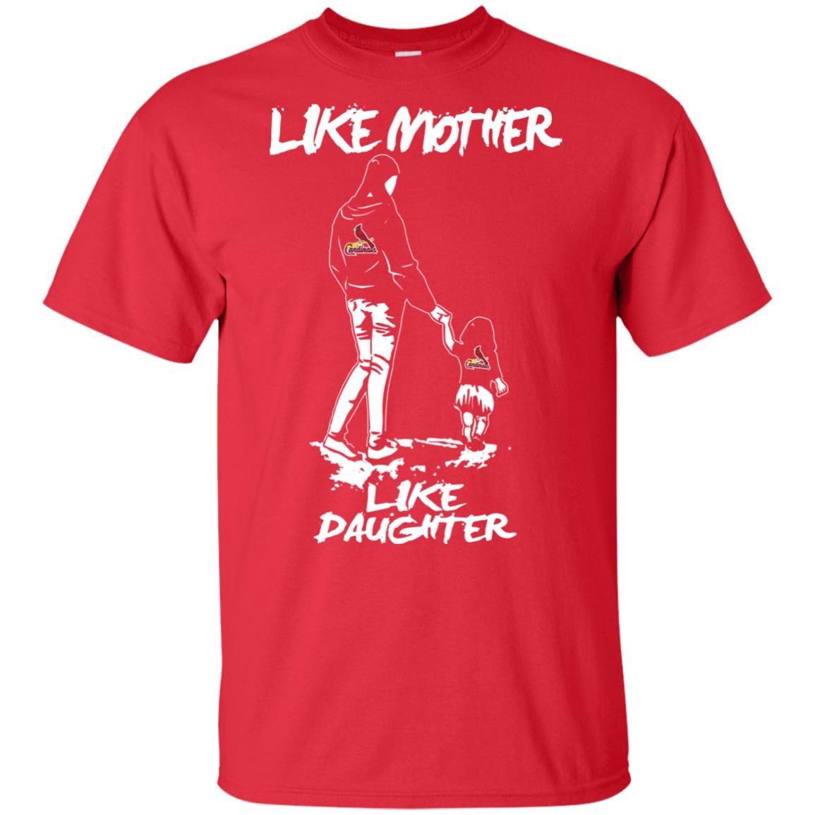Like Mother Like Daughter St  Louis Cardinals T Shirts