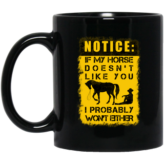 If My Horse Doesn't Like You Mugs