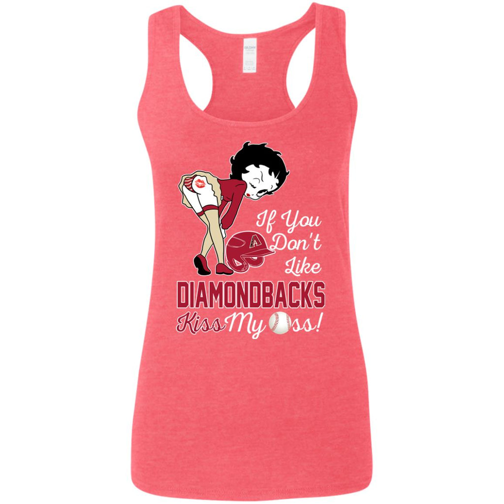 If You Don't Like Arizona Diamondbacks Kiss My Ass BB T Shirts
