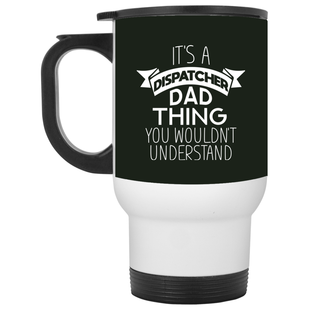 Its A Dispatcher Dad Thing Mugs