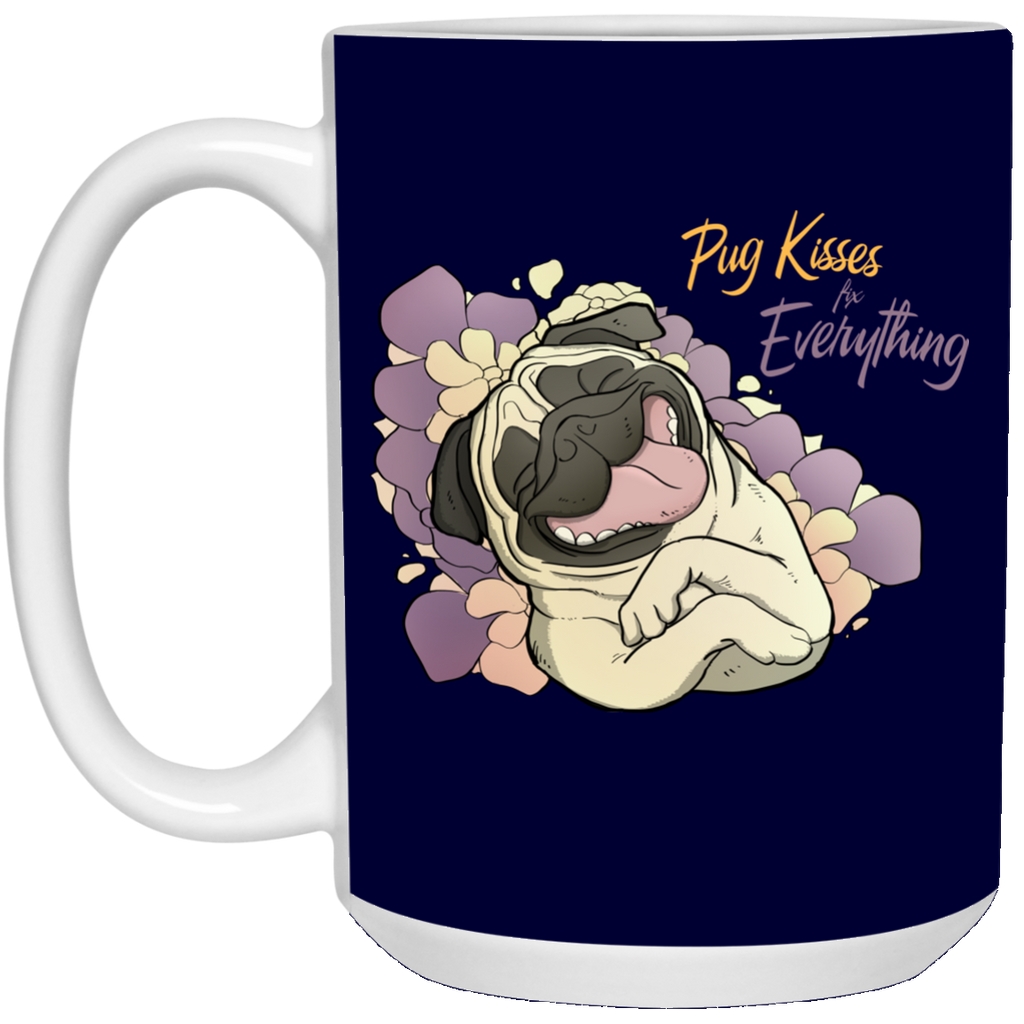Pug Kisses Fix Everything Mugs