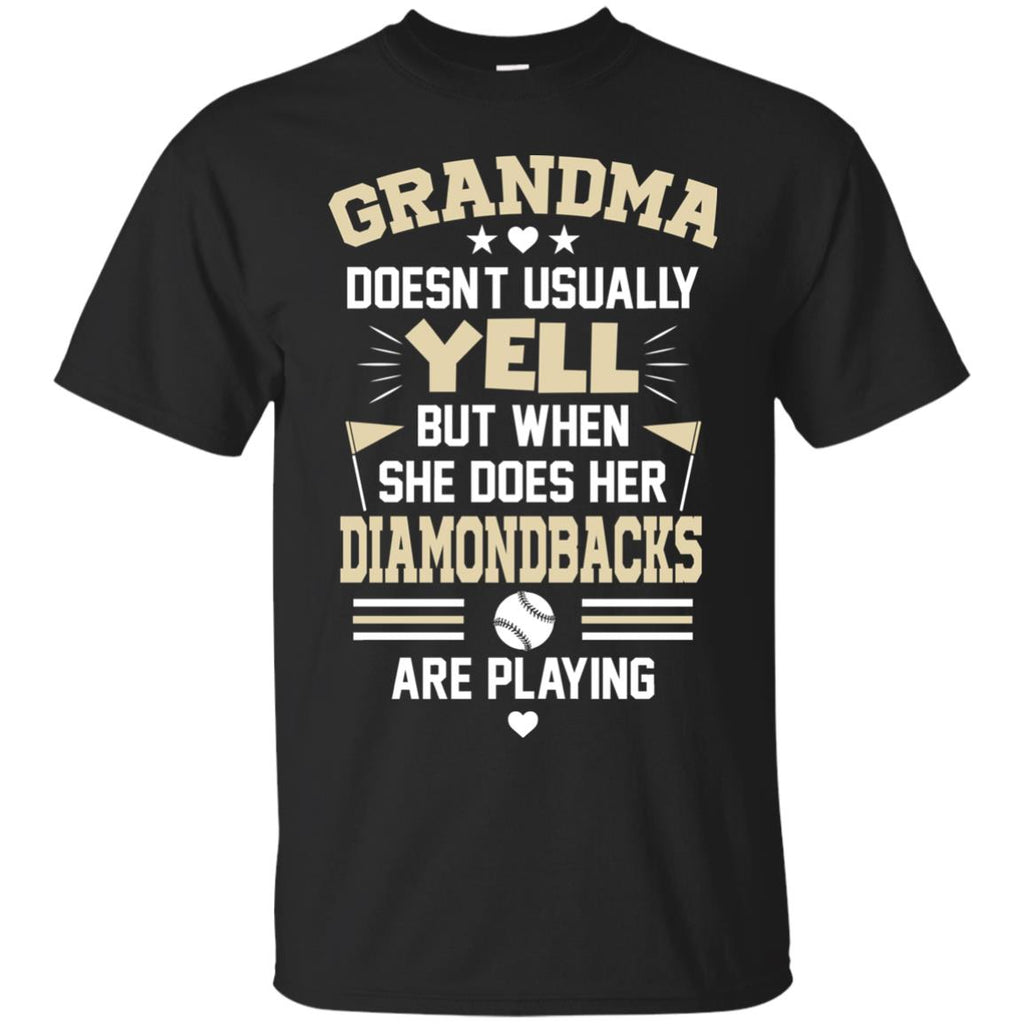 Grandma Doesn't Usually Yell Arizona Diamondbacks T Shirts