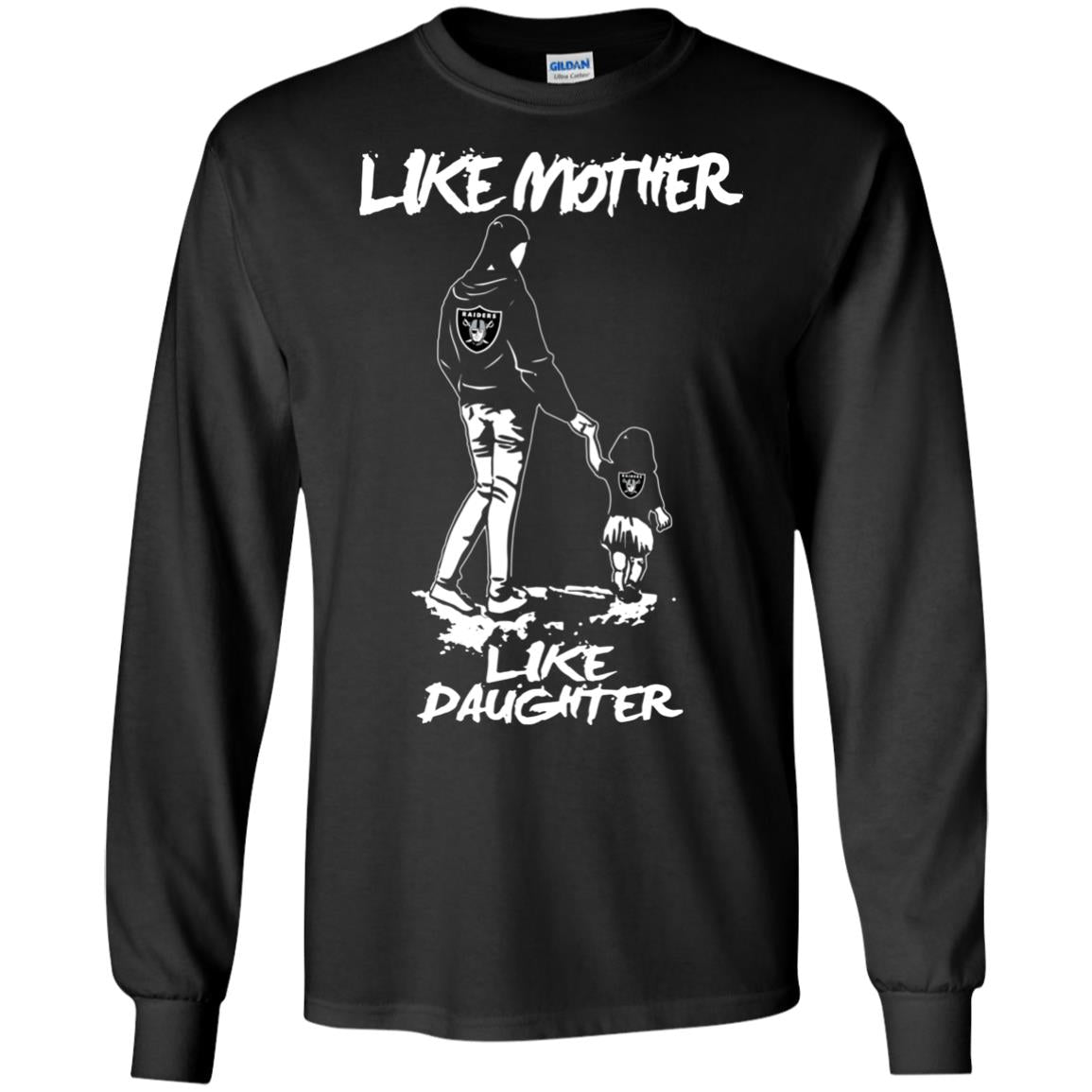 Like Mother Like Daughter Oakland Raiders T Shirts