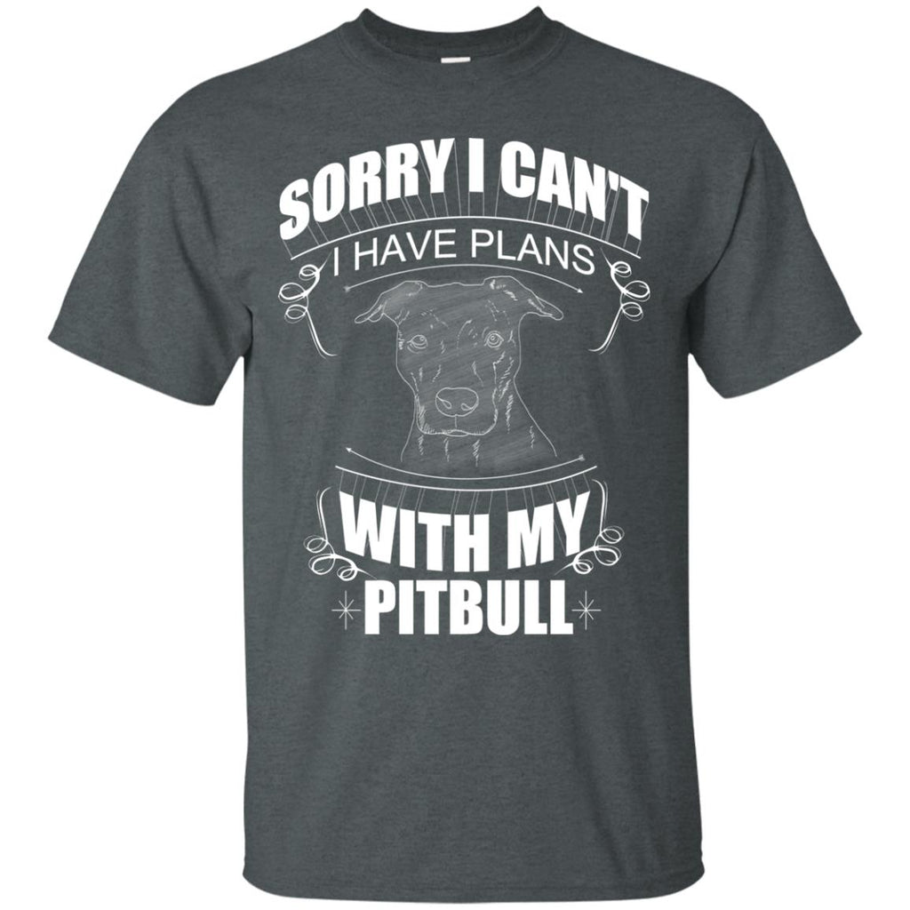 I Have A Plan With My Pitbull T Shirts