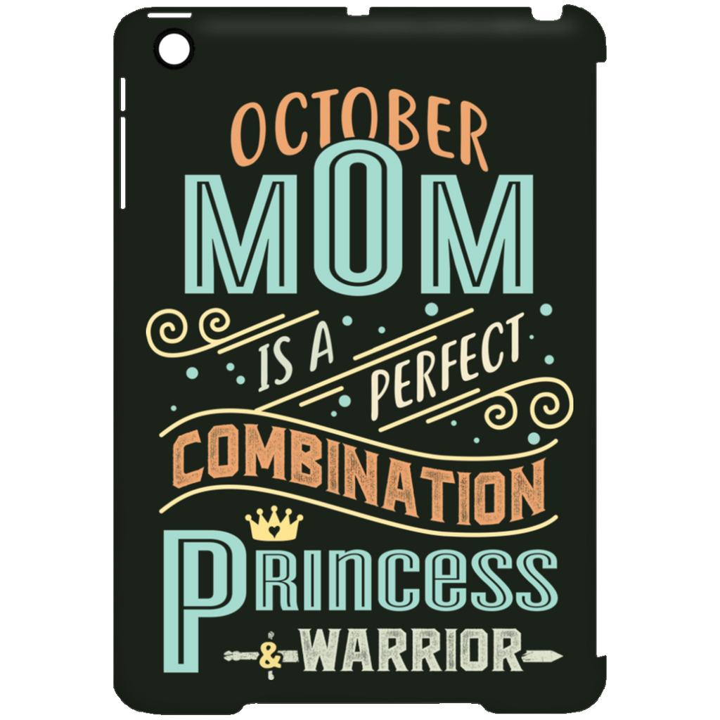 October Mom Combination Princess And Warrior Tablet Covers