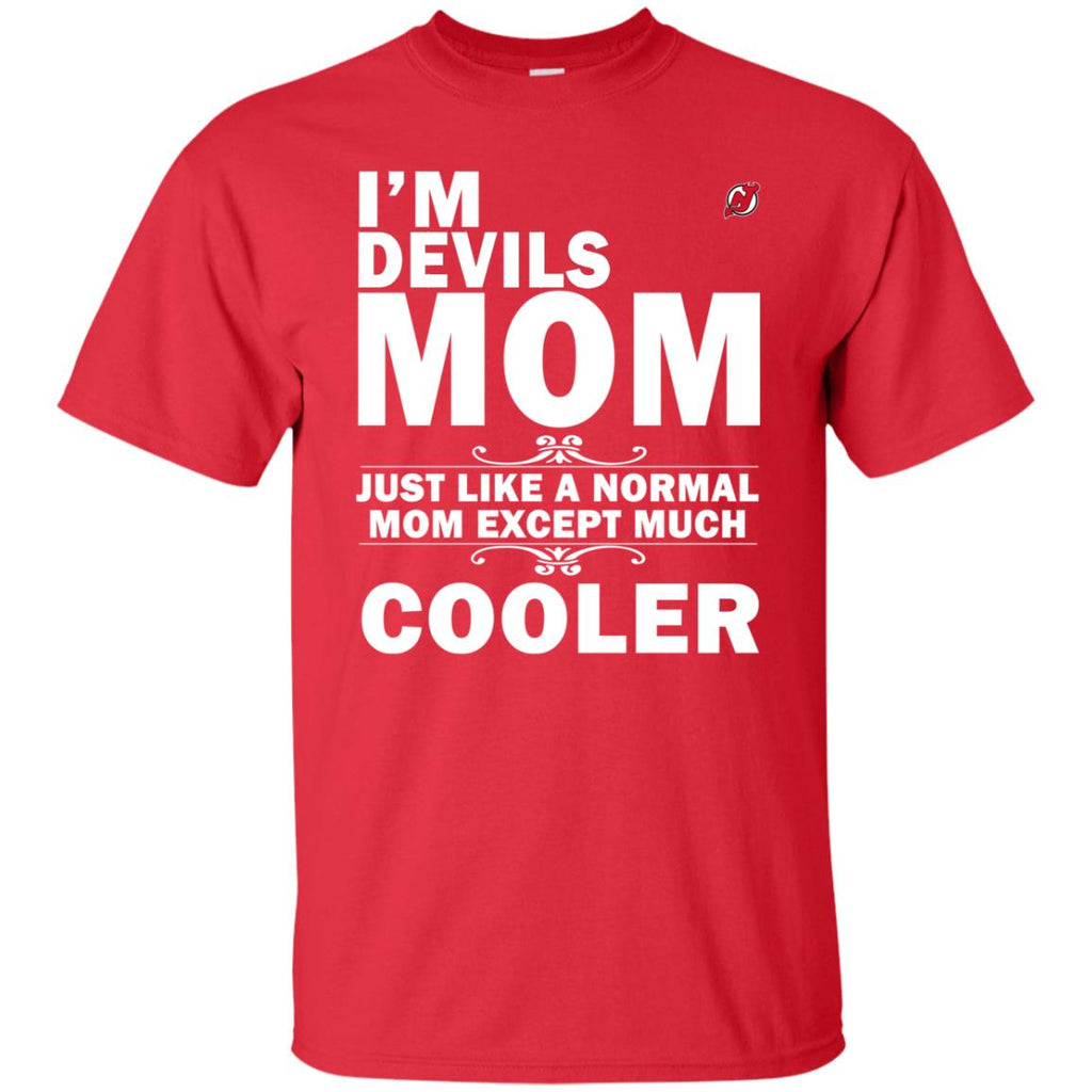 A Normal Mom Except Much Cooler New Jersey Devils T Shirts