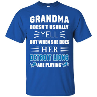 Grandma Doesn't Usually Yell Detroit Lions T Shirts