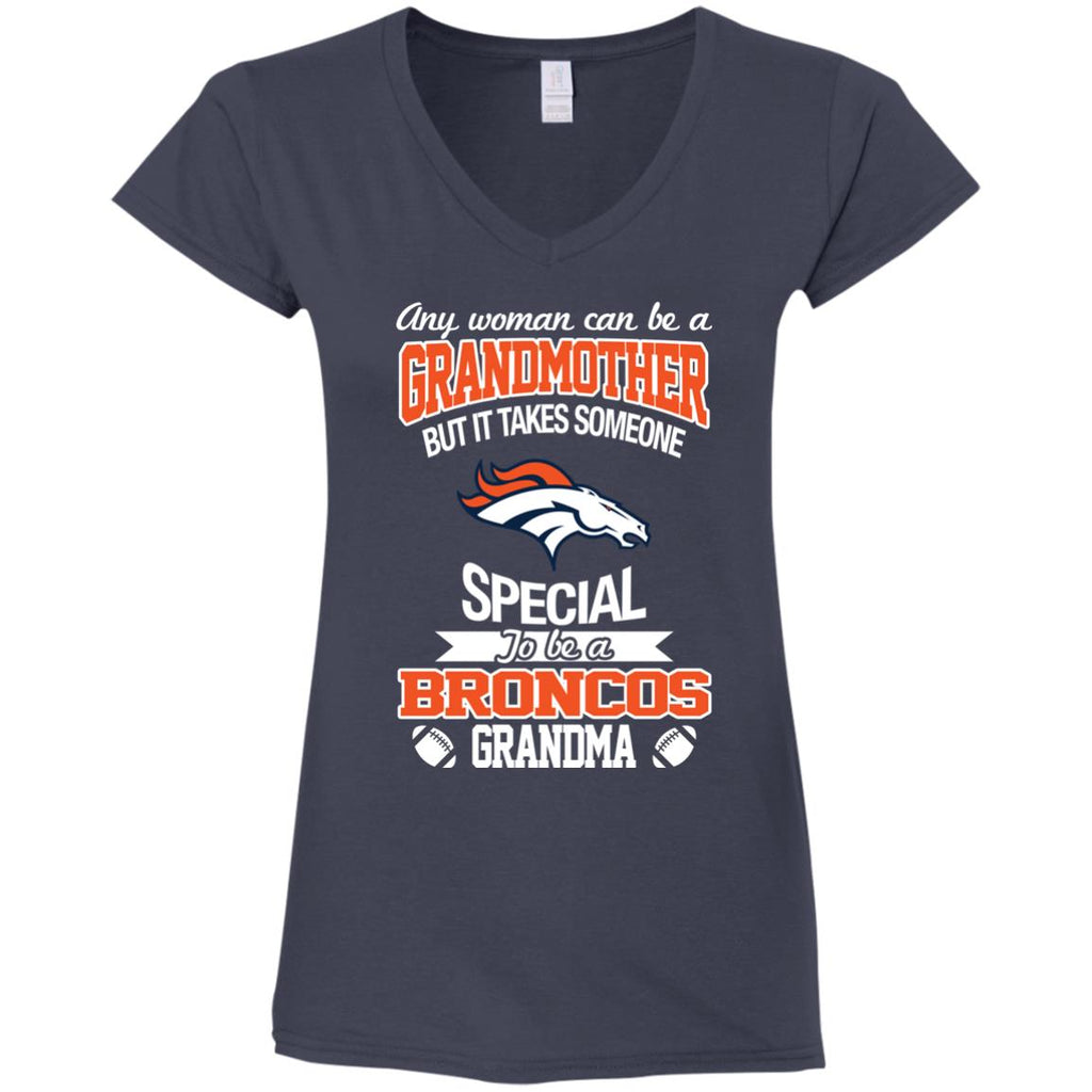It Takes Someone Special To Be A Denver Broncos Grandma T Shirts