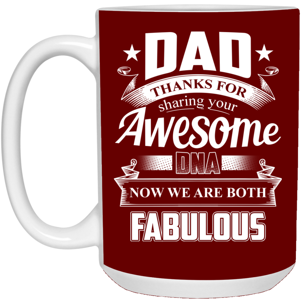 Dad Thanks For Sharing Your DNA Fabulous Mugs