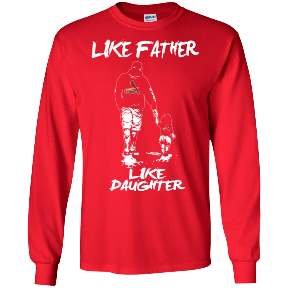 Like Father Like Daughter St  Louis Cardinals T Shirts