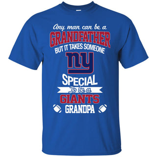 It Takes Someone Special To Be A New York Giants Grandpa T Shirts