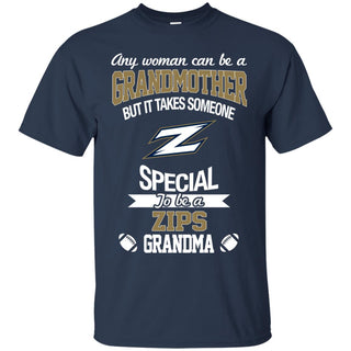 It Takes Someone Special To Be An Akron Zips Grandma T Shirts
