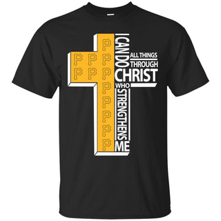 I Can Do All Things Through Christ Pittsburgh Pirates T Shirts
