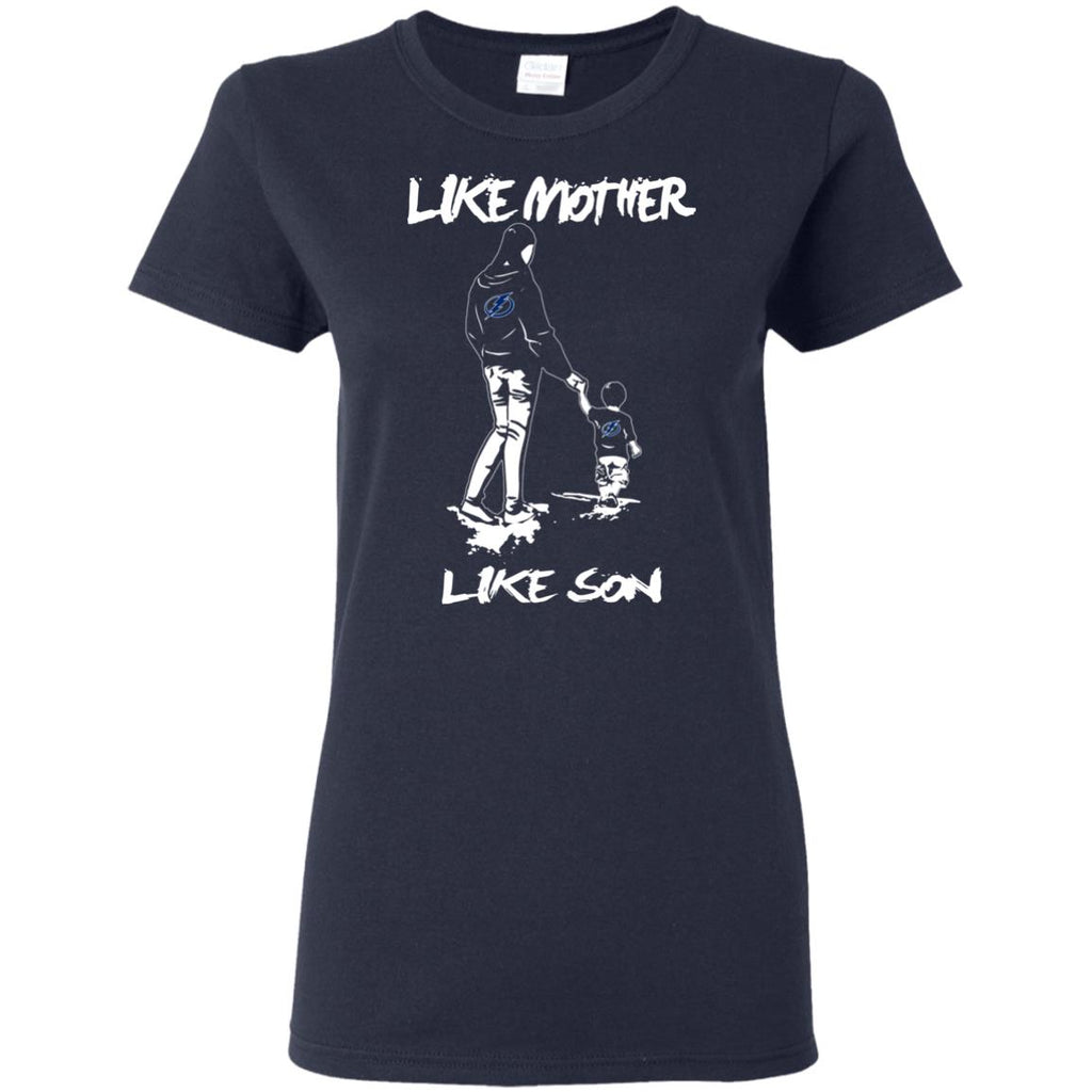 Like Mother Like Son Tampa Bay Lightning T Shirt